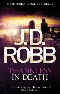 Thankless in Death: 37 - Robb, J. D.