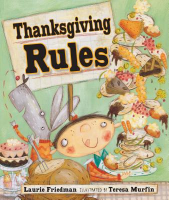 Thanksgiving Rules - Friedman, Laurie B