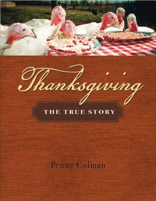 Thanksgiving: The True Story - Colman, Penny