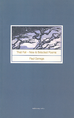 That Fall: New and Selected Poems - Genega, Paul