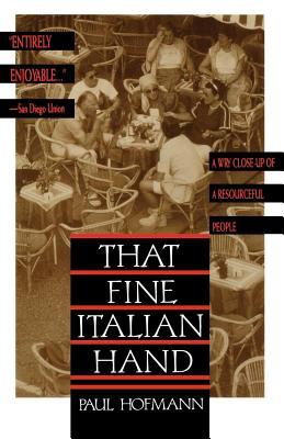 That Fine Italian Hand - Hofmann, Paul