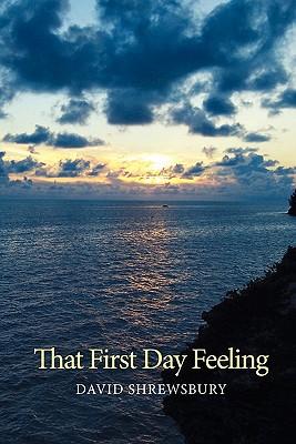 That First Day Feeling - Shrewsbury, David