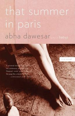 That Summer in Paris - Dawesar, Abha