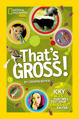 That's Gross! - Boyer, Crispin