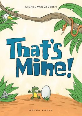 That's Mine! -
