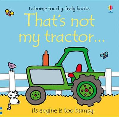 That's Not My Tractor - Watt, Fiona
