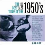 The 100 Best Jazz Tunes of the 1950's - Various Artists