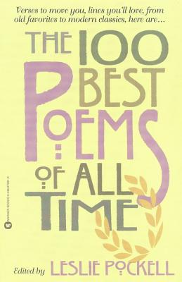 The 100 Best Poems of All Time - Pockell, Leslie