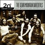 The 20th Century Masters: The Millennium Collection: Best of the Ozark Mountain Daredevils