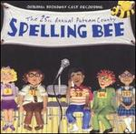The 25th Annual Putnam County Spelling Bee [Original Broadway Cast Recording] -