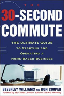 The 30 Second Commute - Williams, Beverley, and Cooper, Don