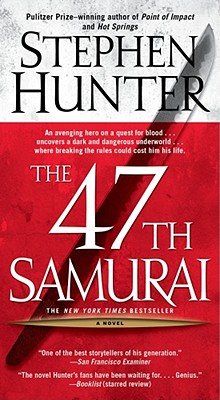The 47th Samurai - Hunter, Stephen