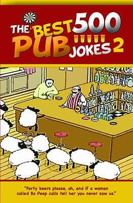 The 500 Best Pub Jokes 2: Volume 2 - Southwell, David