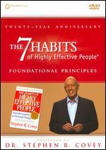The 7 Habits of Highly Effective People: Foundational Principles