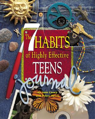 The 7 Habits of Highly Effective Teens Journal - Covey, Sean, and Harris, Debra