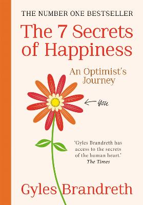 The 7 Secrets of Happiness - Brandreth, Gyles
