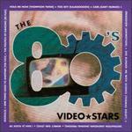 The 80's Video Stars