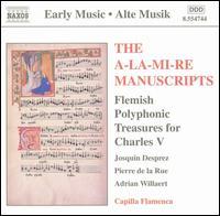 The A-La-Mi-Re Manuscripts - Capilla Flamenca; La Caccia; Capilla Flamenca (choir, chorus)