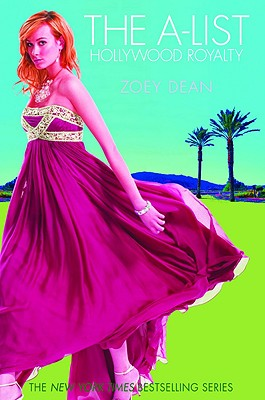 The A-List: Hollywood Royalty - Dean, Zoey