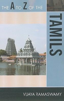 The A to Z of the Tamils - Ramaswamy, Vijaya