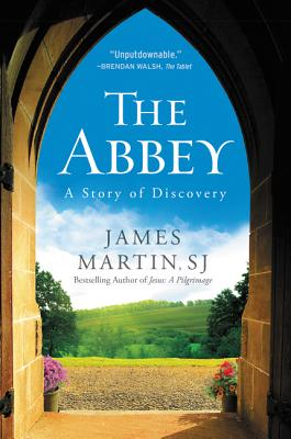 The Abbey: A Story of Discovery - Martin, James