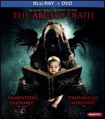 The ABCs of Death [2 Discs] [Blu-ray/DVD] - Adam Wingard; Adrían García Bogliano; Anders Morgenthaler; Andrew Traucki; Angela Bettis; Banjong Pisanthanakun;...