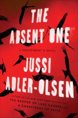 The Absent One: A Department Q Novel - Adler-Olsen, Jussi