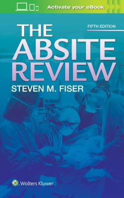 The Absite Review - Fiser, Steven, Dr.