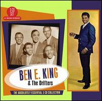 The Absolutely Essential 3 CD Collection - Ben E King & the Drifters