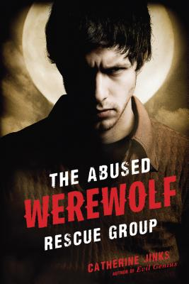 The Abused Werewolf Rescue Group - Jinks, Catherine