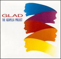 The Acapella Project - Glad