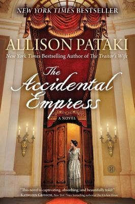 The Accidental Empress - Pataki, Allison