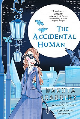 The Accidental Human - Cassidy, Dakota