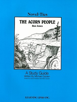 The Acorn People - Golden, Michael, and Jones, Ron, and Friedland, Joyce (Editor)