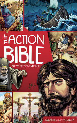 The Action Bible: New Testament: God's Redemptive Story - Mauss, Doug (Editor)