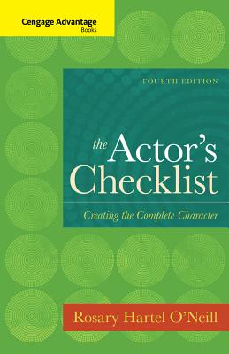 The Actor's Checklist: Creating the Complete Character - O'Neill, Rosary
