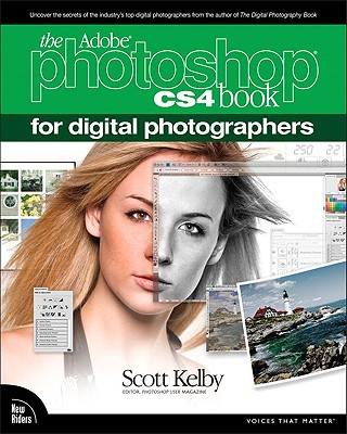 The Adobe Photoshop CS4 Book for Digital Photographers - Kelby, Scott