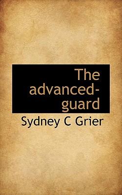 The Advanced-Guard - Grier, Sydney C