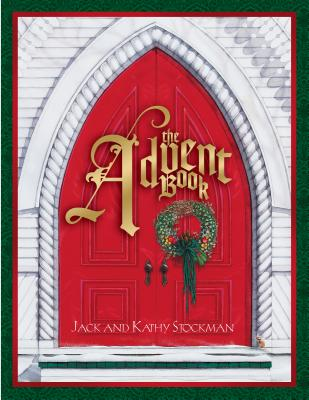 The Advent Book - Stockman, Jack, and Stockman, Kathy