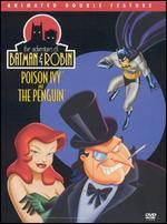 The Adventures of Batman and Robin: Poison Ivy and The Penguin