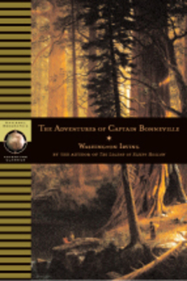The Adventures of Captain Bonneville - Irving, Washington, and Brandt, Anthony (Introduction by)