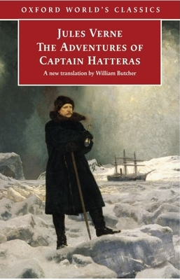 The Adventures of Captain Hatteras - Verne, Jules