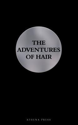 The Adventures of Hair - Schlettwein, Clemens