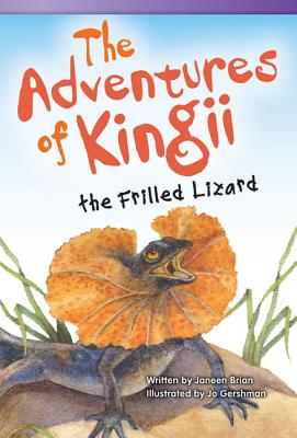 The Adventures of Kingii the Frilled Lizard - Brian, Janeen