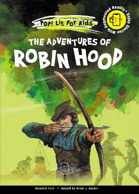 The Adventures of Robin Hood - Pyle, Howard, and Stuart, Brian J (Retold by)