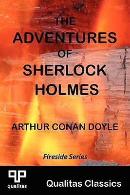 The Adventures of Sherlock Holmes (Qualitas Classics) - Doyle, Arthur Conan, Sir
