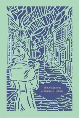 The Adventures of Sherlock Holmes (Seasons Edition--Spring) - Doyle, Arthur Conan