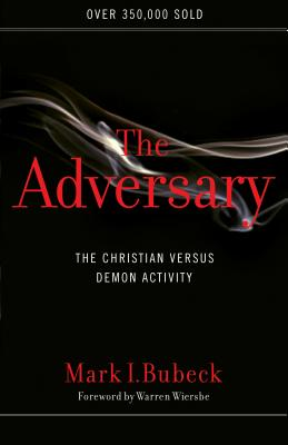 The Adversary: The Christian Versus Demon Activity - Bubeck, Mark I