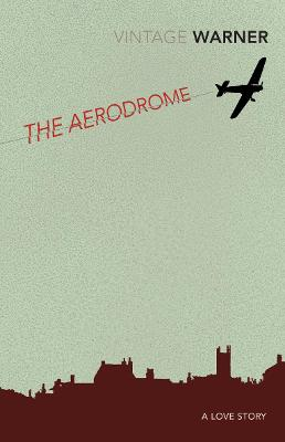 The Aerodrome: A Love Story - Warner, Rex, and Moorcock, Michael (Introduction by)