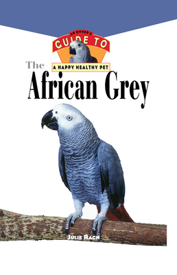 The African Grey - Rach, Julie Ann, and Dach, Julie